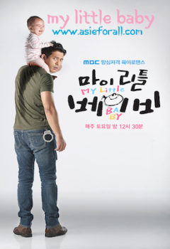 My Little Baby Vostfr Drama coreen Complet